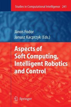 Aspects of Soft Computing, Intelligent Robotics and Control (eBook, PDF)