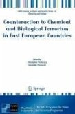 Counteraction to Chemical and Biological Terrorism in East European Countries (eBook, PDF)