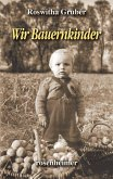 Wir Bauernkinder (eBook, ePUB)