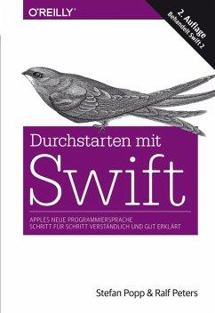 Durchstarten mit Swift (eBook, ePUB) - Peters, Ralf; Popp, Stefan