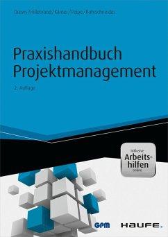 Praxishandbuch Projektmanagement - inkl. Arbeitshilfen online (eBook, ePUB) - Drews, Günter; Hillebrand, Norbert; Kärner, Martin; Peipe, Sabine; Rohrschneider, Uwe