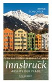 Innsbruck abseits der Pfade (eBook, ePUB)
