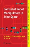 Control of Robot Manipulators in Joint Space (eBook, PDF)