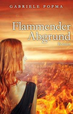 Flammender Abgrund (eBook, ePUB) - Popma, Gabriele
