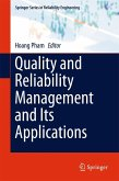 Quality and Reliability Management and Its Applications (eBook, PDF)