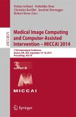 Medical Image Computing and Computer-Assisted Intervention - MICCAI 2014 (eBook, PDF)