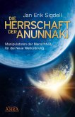 DIE HERRSCHAFT DER ANUNNAKI (eBook, ePUB)