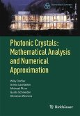 Photonic Crystals: Mathematical Analysis and Numerical Approximation (eBook, PDF)