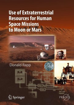 Use of Extraterrestrial Resources for Human Space Missions to Moon or Mars (eBook, PDF) - Rapp, Donald