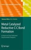 Metal Catalyzed Reductive C-C Bond Formation (eBook, PDF)