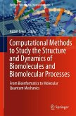Computational Methods to Study the Structure and Dynamics of Biomolecules and Biomolecular Processes (eBook, PDF)