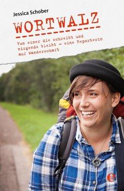 Wortwalz (eBook, ePUB) - Schober, Jessica