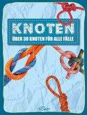 Knoten - über 30 Knoten für alle Fälle (eBook, ePUB)