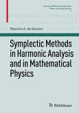 Symplectic Methods in Harmonic Analysis and in Mathematical Physics (eBook, PDF)