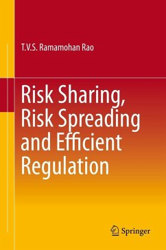 Risk Sharing, Risk Spreading and Efficient Regulation (eBook, PDF) - Rao, T. V. S. Ramamohan