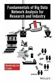 Fundamentals of Big Data Network Analysis for Research and Industry (eBook, PDF)