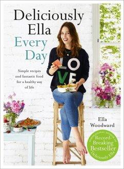 Deliciously Ella Every Day (eBook, ePUB) - Mills (Woodward), Ella