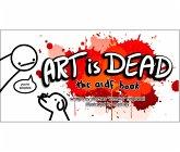 Art is Dead (eBook, ePUB)