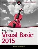 Beginning Visual Basic 2015 (eBook, ePUB)