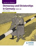 Access to History: Democracy and Dictatorships in Germany 1919-63 for OCR Second Edition (eBook, ePUB)