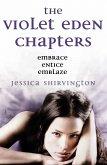 The Violet Eden Chapters (eBook, ePUB)