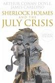 Sherlock Holmes and The July Crisis (eBook, ePUB)