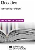 L'Île au trésor de Robert Louis Stevenson (eBook, ePUB)