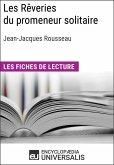 Les Rêveries du promeneur solitaire de Jean-Jacques Rousseau (eBook, ePUB)
