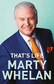 That's Life - Marty Whelan's Memoir (eBook, ePUB)