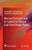 Mercury Emission and its Control in Chinese Coal-Fired Power Plants (eBook, PDF)