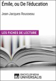 Émile, ou De l'éducation de Jean-Jacques Rousseau (eBook, ePUB)