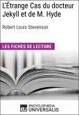 L'Étrange Cas du docteur Jekyll et de M. Hyde de Robert Louis Stevenson (eBook, ePUB)
