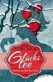 Glückstee - Mischung für die Liebe (eBook, ePUB)