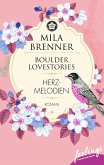 Boulder Lovestories - Herzmelodien (eBook, ePUB)