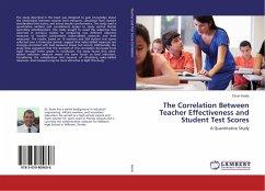 The Correlation Between Teacher Effectiveness and Student Test Scores