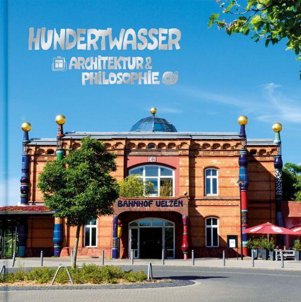 Hundertwasser architektur philosophie umweltbahnhof for Hundertwasser architektur