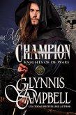 My Champion (The Knights of de Ware, #1) (eBook, ePUB)