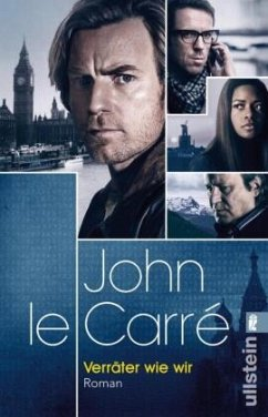 Verräter wie wir - Le Carré, John