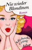 Nie wieder Blondinen