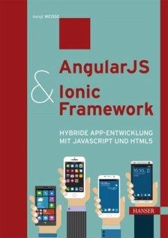AngularJS & Ionic Framework - Weiße, Bengt