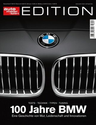 auto motor und sport edition 100 jahre bmw buch. Black Bedroom Furniture Sets. Home Design Ideas