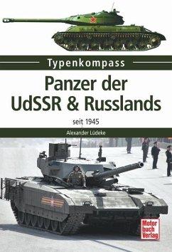 Panzer der UdSSR & Russlands - Lüdeke, Alexander