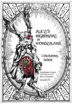 Alice´s Nightmare in Wonderland Colouring Book