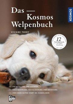Das Kosmos Welpenbuch - Theby, Viviane