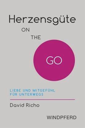Herzensgüte ON THE GO - Richo, David