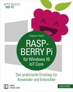 Raspberry Pi für Windows 10 IoT Core - Hüwe, Stephan