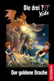 Der goldene Drache / Die drei Fragezeichen-Kids Bd.67
