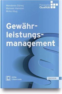 Gewährleistungsmanagement - Günes, Menderes; Hamdan, Marwan; Klug, Mirko