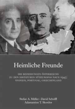 Heimliche Freunde - Müller, Stefan;Skordos, Adamantios Theodor;Schriffl, David