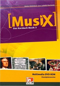 9./10. Schuljahr, Multimedia-DVD-ROM (Einzelplatzversion) / Musix - Das Kursbuch Musik 3